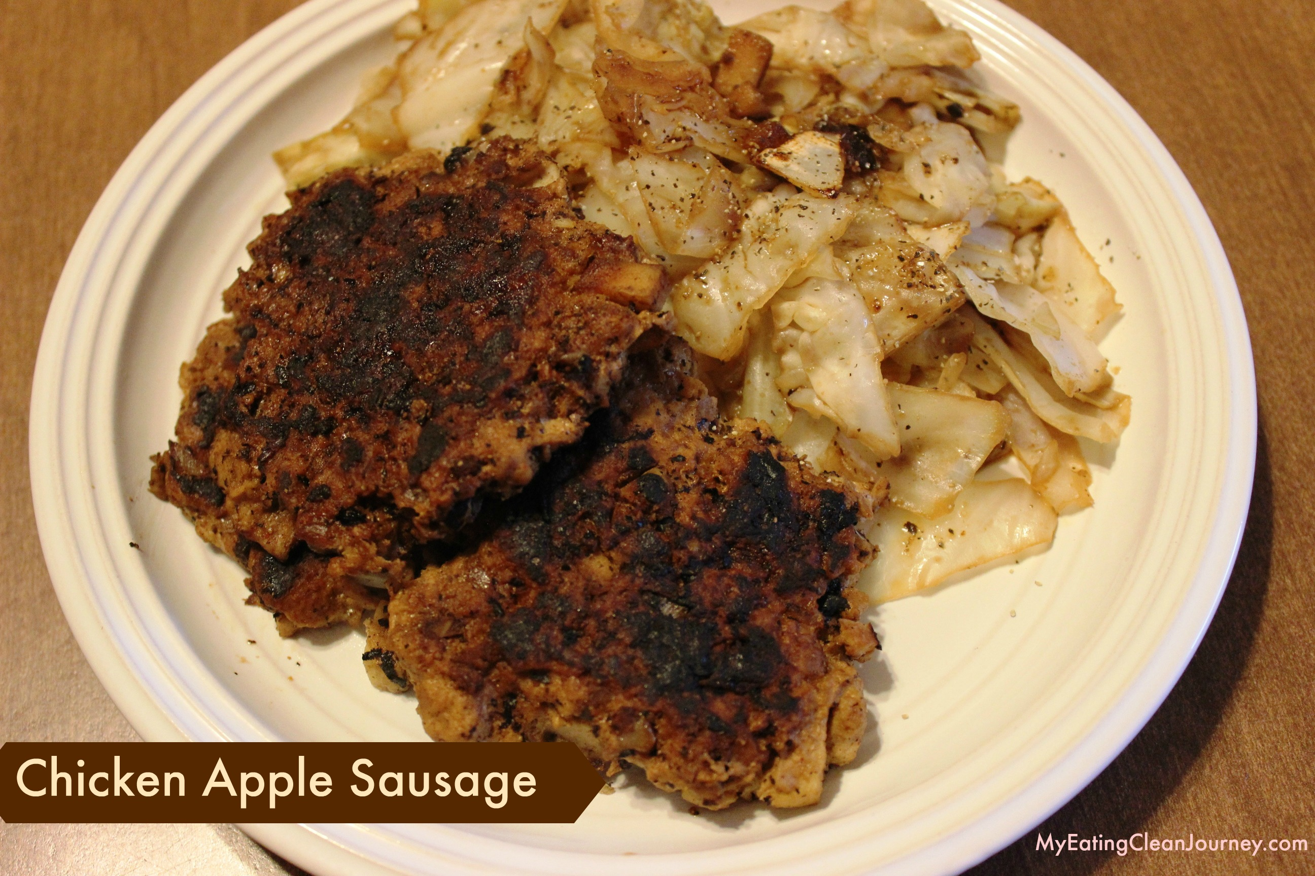 Chicken Apple Sausage Patties - My Eating Clean Journey